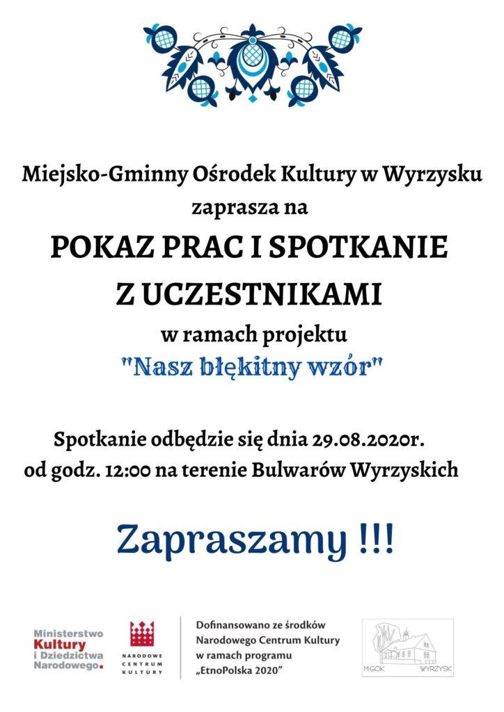 """Plakat Prezentacja prac i spotkanie z uczestnikami """"Nasz błękitny wzór"""" odbędzie się 29.08.2020 o godzinie 12:00 na terenie Bulwarów Wyrzyskich."""