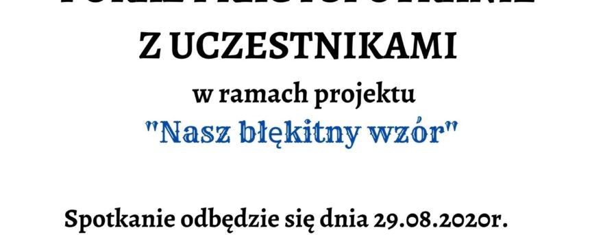 """Prezentacja prac i spotkanie z uczestnikami """"Nasz błękitny wzór"""""""